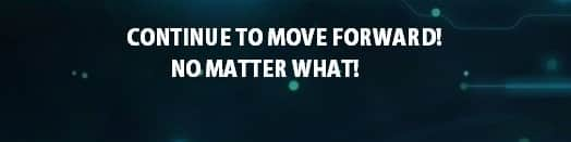 Move Forward, quotes to remember when times are tough, quotes, move, never give up, never quit