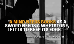A mind needs books quote, george r.r. martin quotes, quotes by george r.r. martin